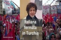 Italiana fermata in Turchia