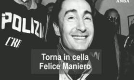Torna in cella Felice Maniero