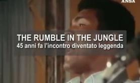 The rumble in the jungle: 45 anni fa l'incontro diventato leggenda
