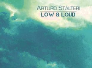 Low & Loud, nuovo disco di Stàlteri